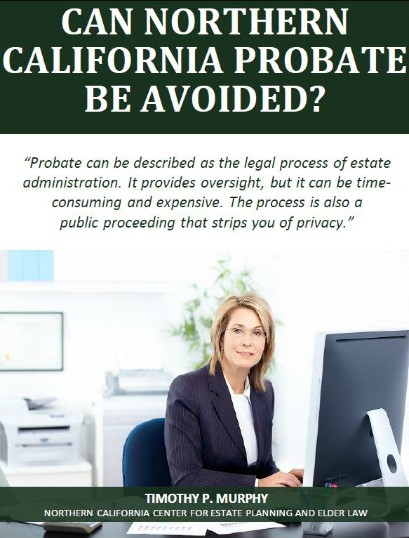 Can Northern California Probate Be Avoided