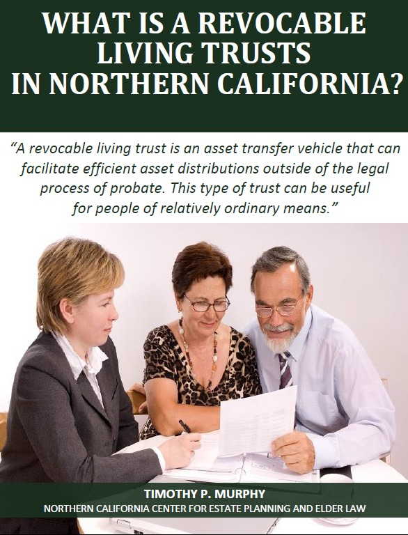 What Is a Revocable Living Trust in Northern California