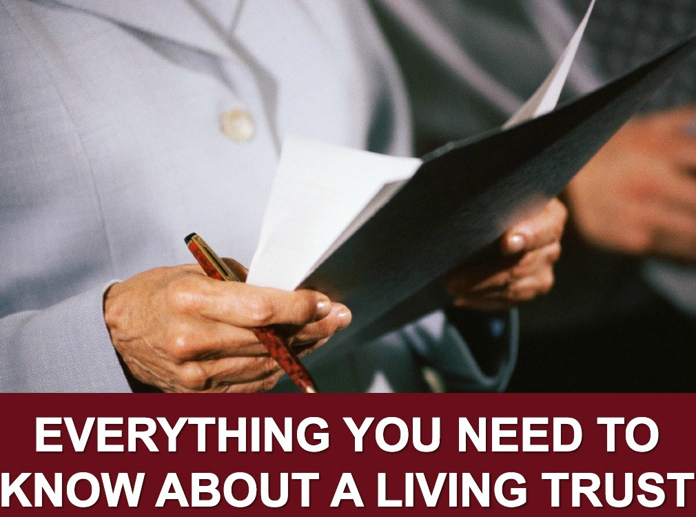 Everything You Need to Know About a Living Trust